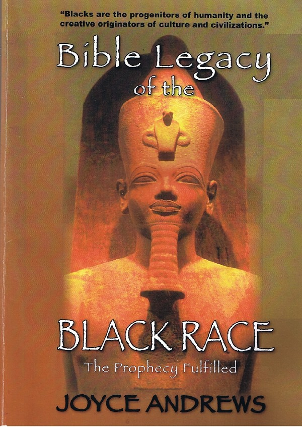 The Bible Legacy of the Black Race